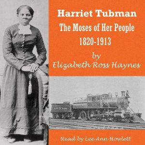 Harriet Tubman The Moses of Her People 1820-1913_cover